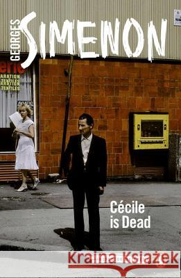 Cecile Is Dead Georges Simenon 9780141397054