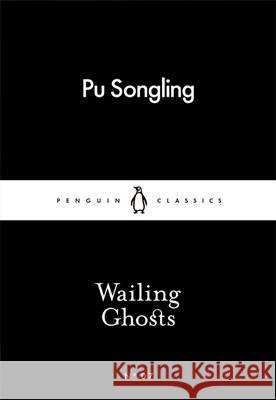 Wailing Ghosts Pu Songling   9780141398167
