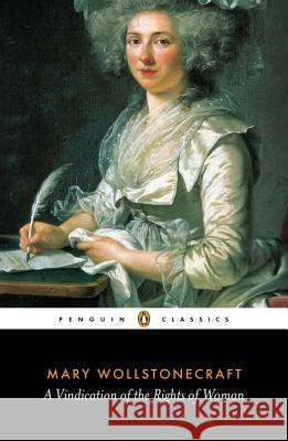 A Vindication of the Rights of Woman Mary Wollstonecraft Miriam Brody 9780141441252