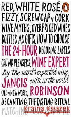 24-Hour Wine Expert Robinson Jancis 9780141981819