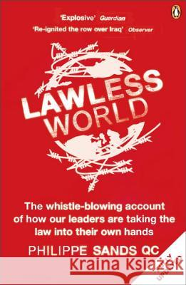Lawless World Making and Breaking Global Rules Sands, Philippe, QC 9780141985053