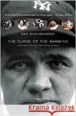 The Curse of the Bambino Dan Shaughnessy 9780142004760