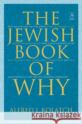 The Jewish Book of Why Alfred J. Kolatch 9780142196199
