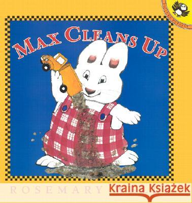 Max Cleans Up Rosemary Wells 9780142301333