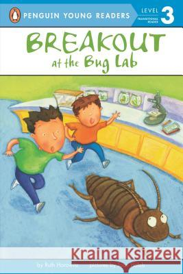Breakout at the Bug Lab Ruth Horowitz Joan Holub 9780142302002 Puffin Books
