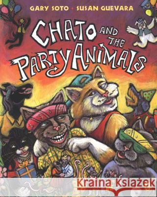 Chato and the Party Animals Gary Soto Susan Guevara 9780142400326
