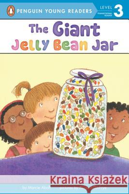 The Giant Jelly Bean Jar Marcie Aboff Paige Billin-Frye 9780142400494