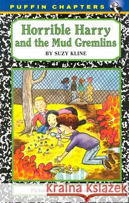 Horrible Harry and the Mud Gremlins Suzy Kline Frank Remkiewicz 9780142401231