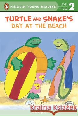 Turtle and Snake's Day at the Beach Kate Spohn Kate Spohn 9780142401576 Puffin Books