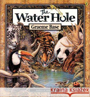 The Water Hole Graeme Base 9780142401972