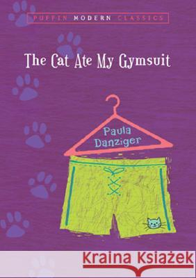 The Cat Ate My Gymsuit Paula Danziger 9780142402504