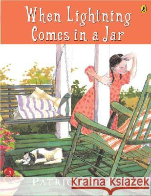 When Lightning Comes in a Jar Patricia Polacco 9780142403501 Puffin Books