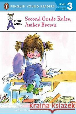 Second Grade Rules, Amber Brown Paula Danziger Tony Ross 9780142404218