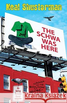 The Schwa Was Here Neal Shusterman 9780142405772