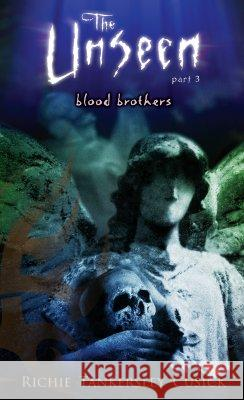 Blood Brothers: The Unseen #3 Richie Tankersley Cusick 9780142405833