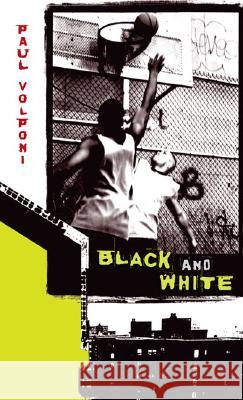 Black and White Paul Volponi 9780142406922