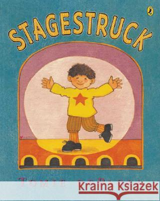 Stagestruck Tomie dePaola 9780142408995 Puffin Books