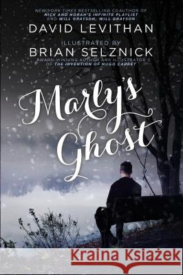 Marly's Ghost David Levithan Brian Selznick 9780142409121