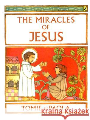 The Miracles of Jesus Tomie dePaola 9780142410684 Puffin Books