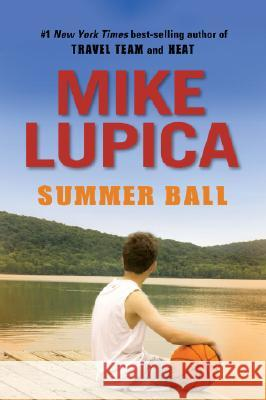 Summer Ball Mike Lupica 9780142411537