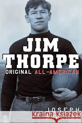 Jim Thorpe: Original All-American Joseph Bruchac 9780142412336