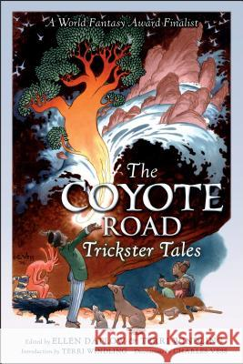 The Coyote Road: Trickster Tales Ellen Datlow Terri Windling 9780142413005