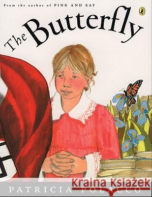 Butterfly, the PB Patricia Polacco 9780142413067
