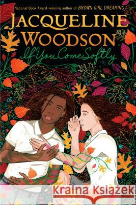 If You Come Softly Jacqueline Woodson 9780142415221