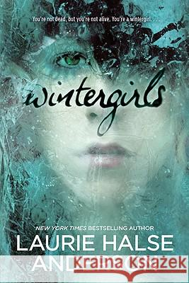 Wintergirls Laurie Halse Anderson 9780142415573