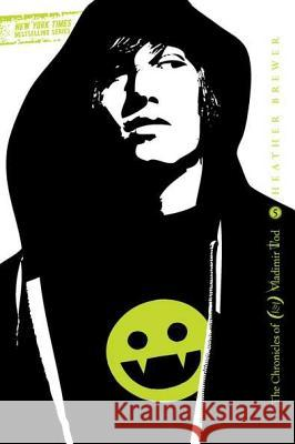 Twelfth Grade Kills #5: The Chronicles of Vladimir Tod Heather Brewer 9780142417522