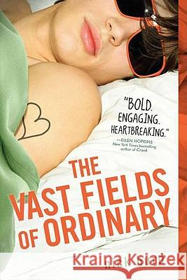 The Vast Fields of Ordinary Nick Burd 9780142418208