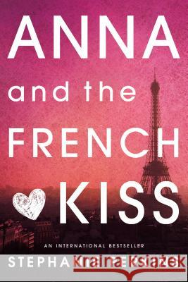 Anna and the French Kiss Stephanie Perkins 9780142419403