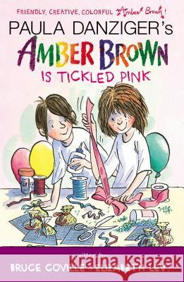 Amber Brown Is Tickled Pink Paula Danziger Bruce Coville Elizabeth Levy 9780142427576