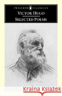 Selected Poems Victor Hugo Brooks Haxton 9780142437032