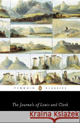 The Journals of Lewis and Clark Clark                                    Michael Ed. Renaud M. Renaud M. Lewis Meriwether Lewis 9780142437360