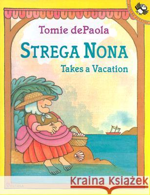 Strega Nona Takes a Vacation Tomie dePaola 9780142500767 Puffin Books