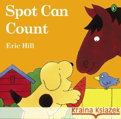 Spot Can Count (Color): First Edition Eric Hill Eric Hill 9780142501214