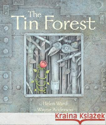 The Tin Forest Helen Ward Wayne Anderson 9780142501566