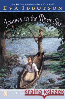 Journey to the River Sea Eva Ibbotson Kevin Hawkes 9780142501849