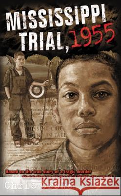 Mississippi Trial, 1955 Chris Crowe 9780142501924