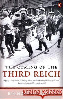 The Coming of the Third Reich Richard J. Evans 9780143034698