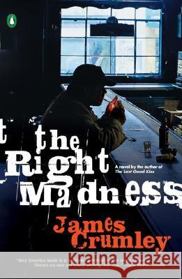 The Right Madness James Crumley 9780143037309