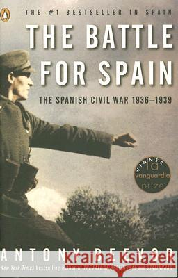 The Battle for Spain : Spanish Civil War 1936-1939 Antony Beevor 9780143037651