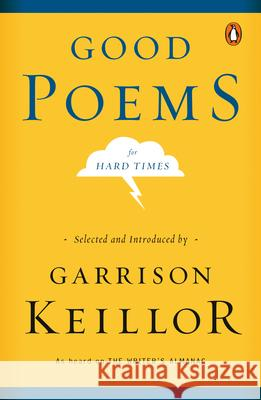Good Poems for Hard Times Garrison Keillor 9780143037675