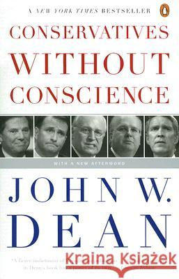 Conservatives Without Conscience John W. Dean 9780143038863