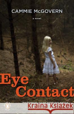 Eye Contact Cammie McGovern 9780143038900