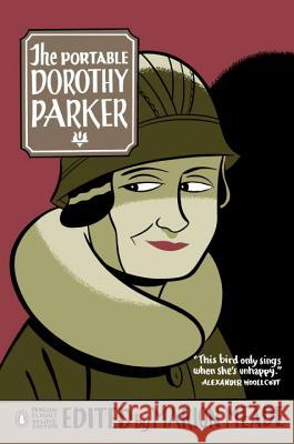 The Portable Dorothy Parker: (penguin Classics Deluxe Edition) Dorothy Parker Marion Meade 9780143039532
