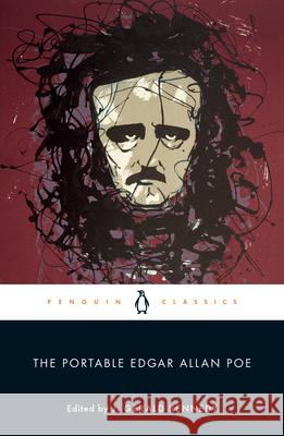 The Portable Edgar Allan Poe Edgar Allan Poe J. Gerald Kennedy 9780143039914 Penguin Books