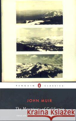 The Mountains of California John Muir Edward Hoagland 9780143105251