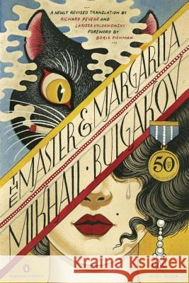 The Master and Margarita Mikhail Bulgakov Richard Pevear Larissa Volokhonsky 9780143108276 Penguin Books